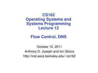 CS162 Operating Systems and Systems Programming Lecture 12 Flow Control, DNS