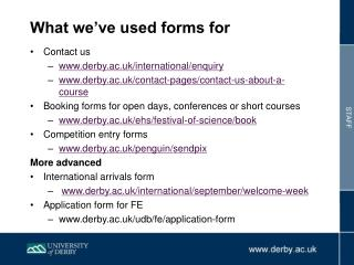 What we've used forms for