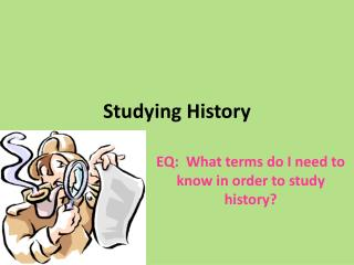 Studying History