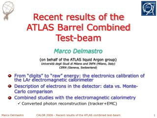 Recent results of the ATLAS Barrel Combined  Test-beam