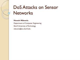 DoS  Attacks on Sensor Networks