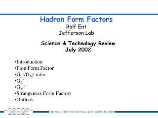 Hadron Form Factors Rolf Ent Jefferson Lab
