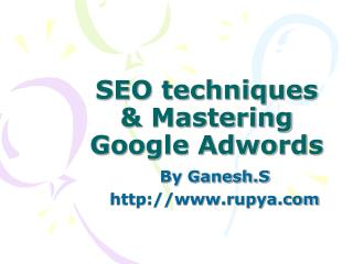 SEO techniques & Mastering Google Adwords