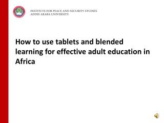 How to use tablets and blended learning for effective adult education in Africa