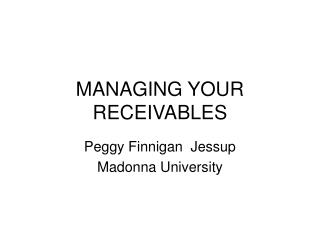 MANAGING YOUR RECEIVABLES