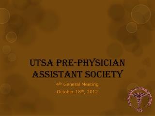 UTSA Pre-Physician Assistant Society