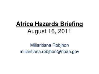 Africa Hazards Briefing August 16, 2011