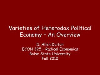 Varieties of Heterodox Political Economy – An Overview