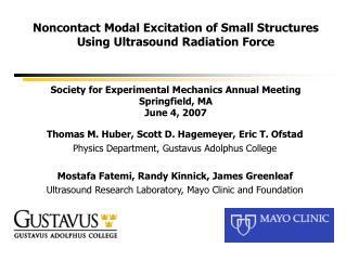 Thomas M. Huber, Scott D. Hagemeyer, Eric T. Ofstad Physics Department, Gustavus Adolphus College