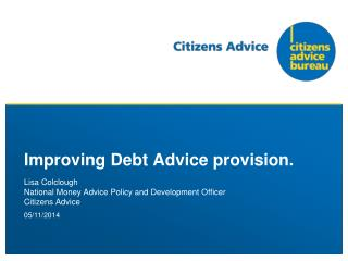 Improving Debt Advice provision.