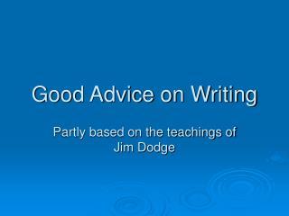 Good Advice on Writing