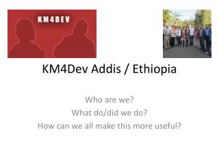 KM4Dev Addis / Ethiopia