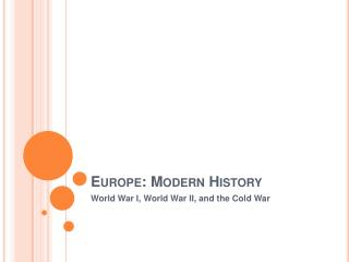 Europe: Modern History