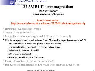 ?Revision of Electrostatics (week 1) ?Vector Calculus (week 2-4)