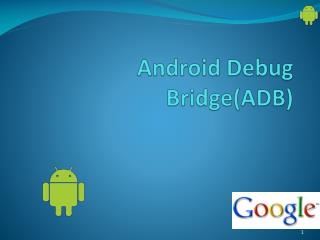 Android Debug Bridge(ADB)