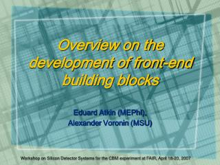 Overview on the development of front-end building blocks