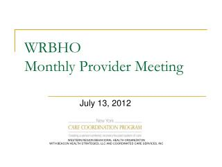 WRBHO  Monthly Provider Meeting