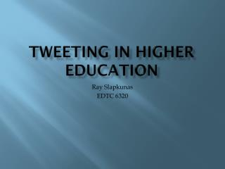 Tweeting in higher education