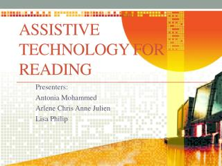 Assistive Technology for Reading