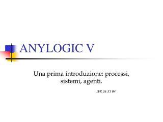 ANYLOGIC V