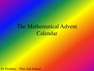 The Mathematical Advent Calendar