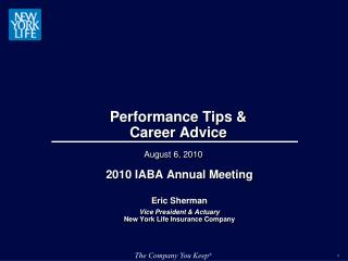 Performance Tips & Career Advice