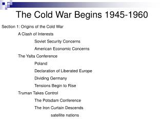 The Cold War Begins 1945-1960