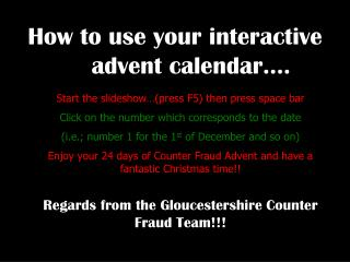 How to use your interactive advent calendar….