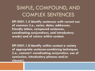 Simple, Compound, and  Complex Sentences