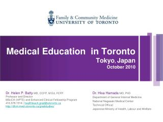 Medical Education  in Toronto Tokyo, Japan October 2010