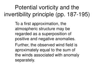 Potential vorticity and the invertibility principle pp. 187-195