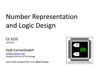 Number Representation  and Logic Design