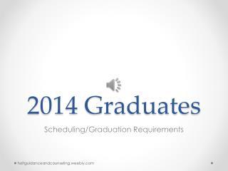 2014  Graduates