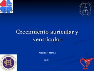 Crecimiento auricular y ventricular