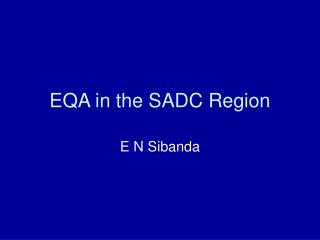 EQA in the SADC Region