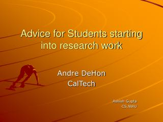 Advice for Students starting into research work