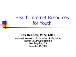 Health Internet Resources for Youth