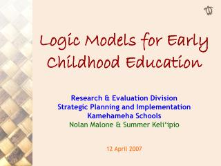 Logic Models for Early Childhood Education