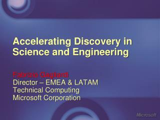 Accelerating Discovery in Science and Engineering