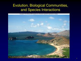 Evolution, Biological Communities, and Species Interactions