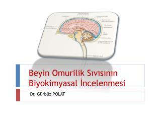 Beyin Omurilik Sıvısının Biyokimyasal İncelenmesi