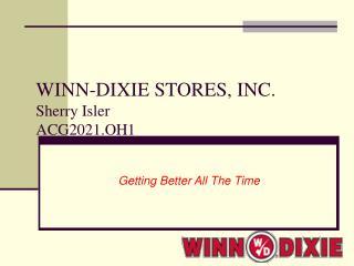 WINN-DIXIE STORES, INC. Sherry Isler ACG2021.OH1