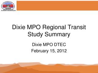 Dixie MPO Regional Transit Study Summary
