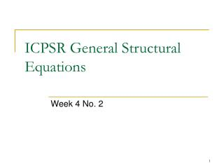 ICPSR General Structural Equations