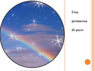 Una  promessa di pace