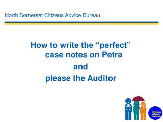 """How to write the """"perfect"""" case notes on Petra  and  please the Auditor"""