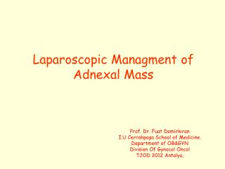 Laparoscopic Managment of Adnexal Mass