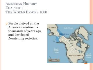 American History Chapter 1 The World Before 1600