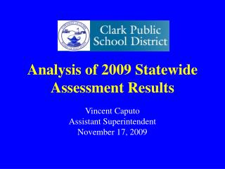 Analysis of 2009 Statewide Assessment Results