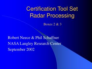 Certification Tool Set Radar Processing